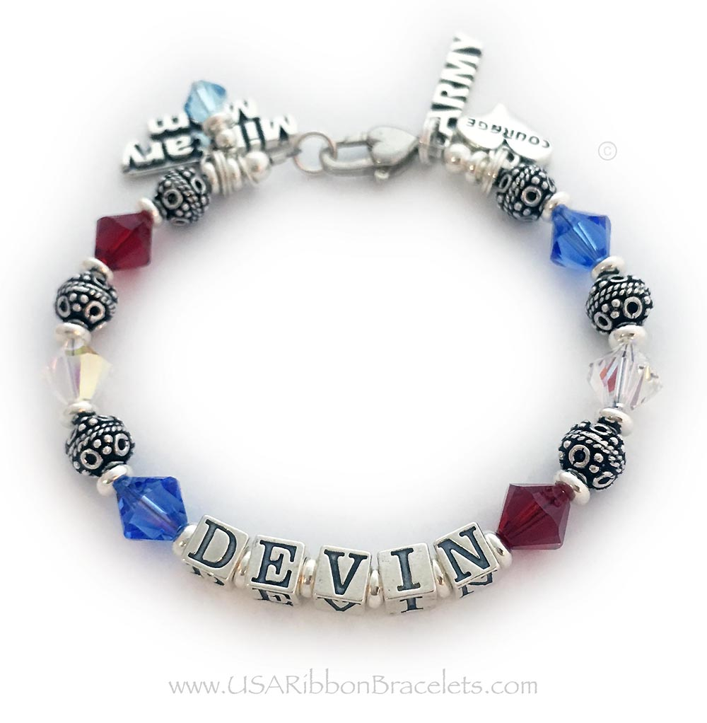 Military Mom Army Mom Bracelet with the name Devin. They added an Army Charm, Military Mom Charm, Aquamarine Birthstone Crystal Dangle, Courage in a Heart Charm and upgraded the clasp from the free Lobster Clasp to the Heart Lobster Claw Clasp.