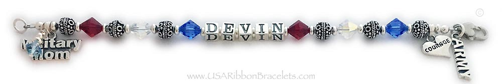 Military Mom Army Mom Bracelet with the name Devin. They added an Army Charm, Military Mom Charm, Aquamarine Birthstone Crystal Dangle, Courage in a Heart Charm and a Heart Lobster Claw Clasp