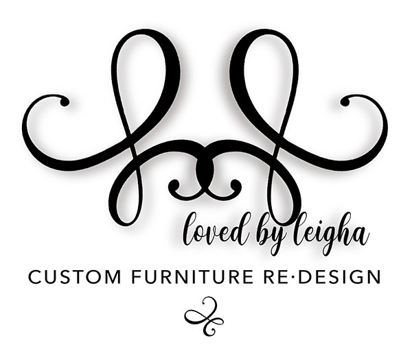Loved by Leigha - Furniture Design / Re Design